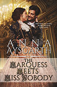 The Marquess Meets Miss Nobody by Anna Aysgarth