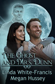 """The Ghost and Mrs. Dunn"" by Megan Hussey and Linda White-Francis"