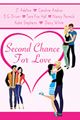 Second Chance For Love - A Romance Anthology