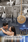 """Legacy of Lies"" by Doris Lemcke"