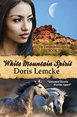 White Mountain Spirit by Doris Lemcke