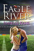 """Eagle River"" by Isabelle Kane"