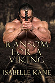 """Ransom For a Viking"" by Isabelle Kane"
