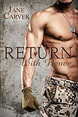 Return With Honor by Jane Carver