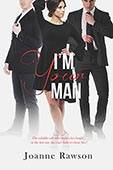 I'm Your Man by Joanne Rawson