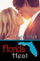 Florida Heat by Jody Vitek
