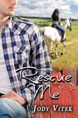 Rescue Me by Jody Vitek