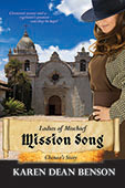 Mission Song: Chenoa's Story by Karen Dean Benson