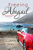 Freeing Abigail by LuAnn Nies