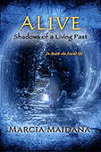Alice: Shadows of a Living Past by Marcia Maidana