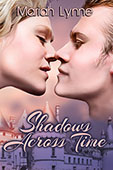 Shadows Across Time by Mariah Lynne