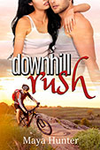 Downhill Rush by Maya Hunter