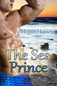 The Sea Prince by Megan Hussey