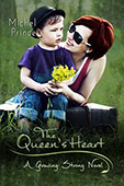 The Queen's Heart by Michel Prince