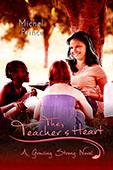 The Teacher's Heart by Michel Prince