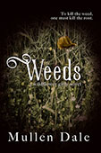 Weeds by Mullen Dale