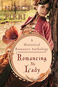 Romancing My Lady by Nancy Pirri