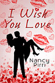"""I Wish You Love"" by Nancy Pirri"