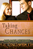 """Taking Chances"" by Rose Marie Meuwissen"