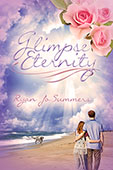 """Glimpse Eternity"" by Ryan Jo Summers"