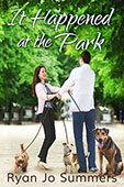 It Happened at the Park by Ryan Jo Summers