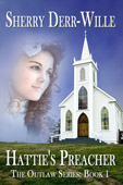 """Hattie's Preacher"" by Sherry Derr-Wille"