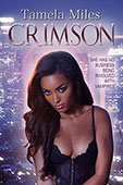 """Crimson"" by Tamela Miles"